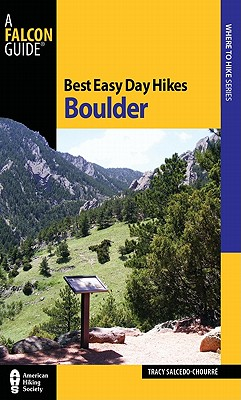 Falcon Best Easy Day Hikes Boulder By Salcedo-Chourre, Tracy